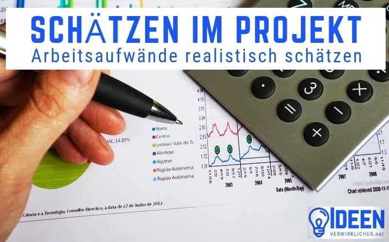Projekte realistisch schätzen