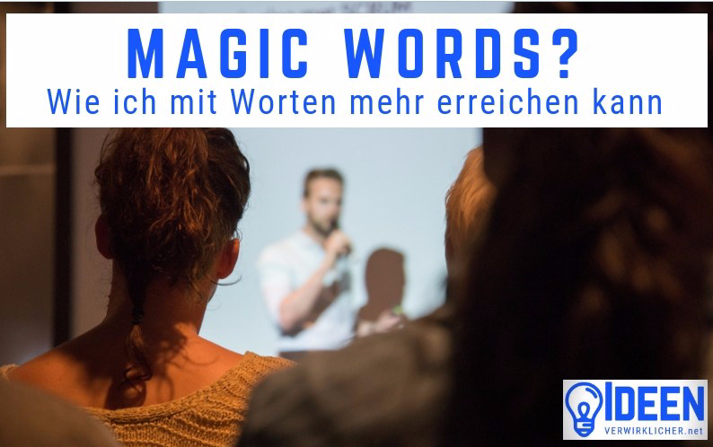 Magic Words für Projektleiter?