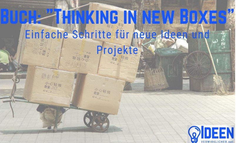 "Buchvorstellung: ""Thinking in new Boxes"""
