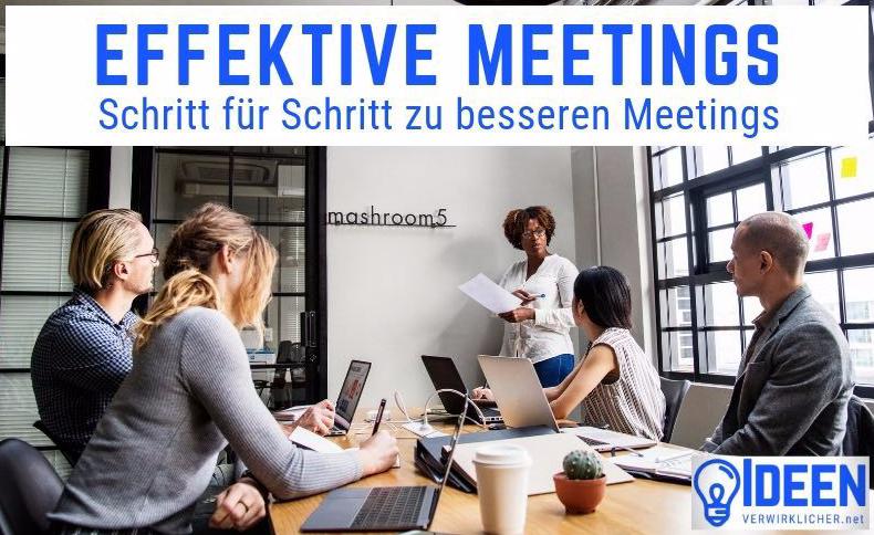 Effektive Meetings - Schritt für Schritt zu besseren Meetings