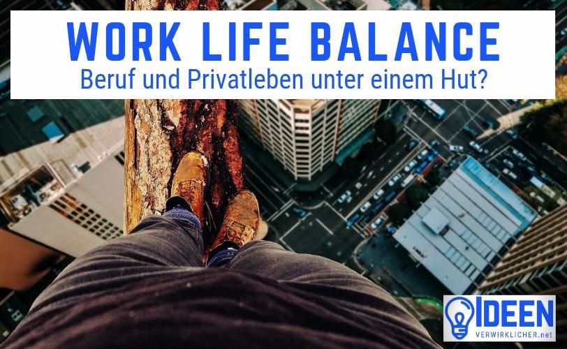 Work Life Balance für Ingenieure und Führungskräfte